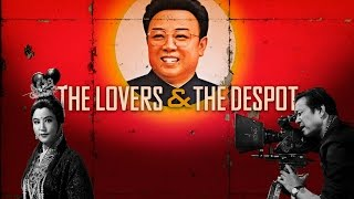 The Lovers and the Despot előzetes