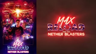 Max Reload and The Nether Blasters előzetes